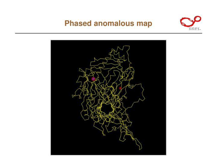 Phased anomalous map