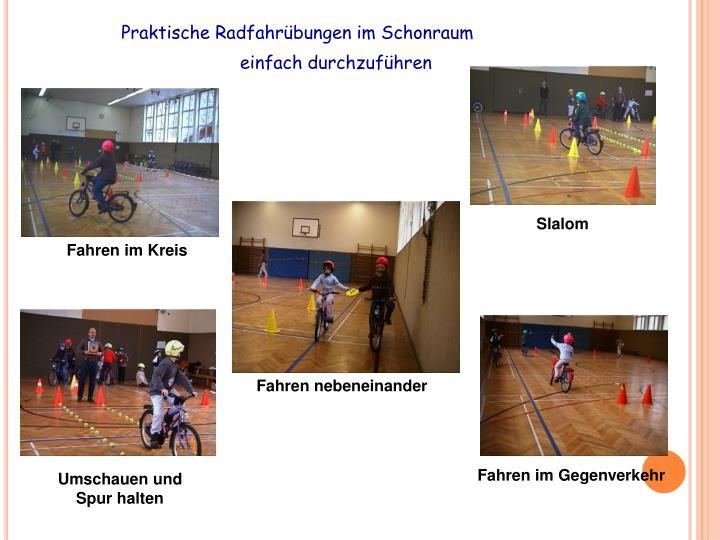 Praktische Radfahrübungen im Schonraum