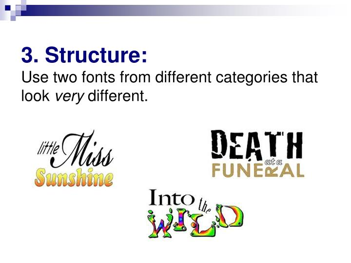 3. Structure: