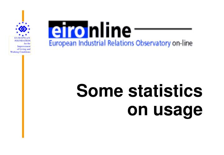 Some statistics on usage