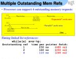multiple outstanding mem refs