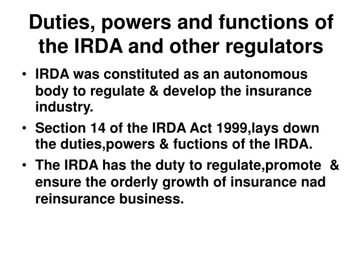 Duties, powers and functions of the IRDA and other regulators