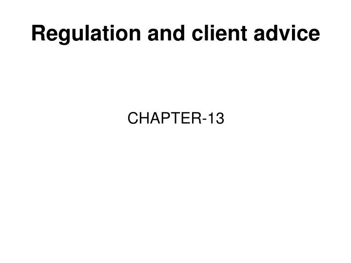 regulation and client advice