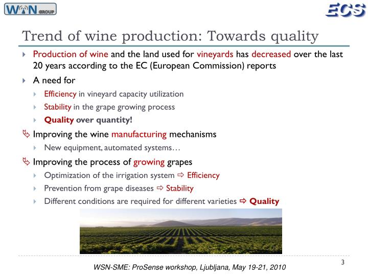 Trend of wine production: Towards quality