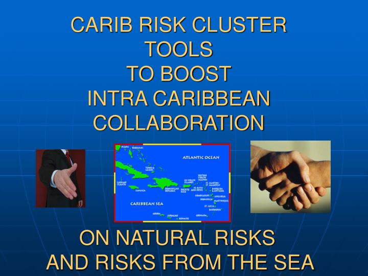 CARIB RISK CLUSTER