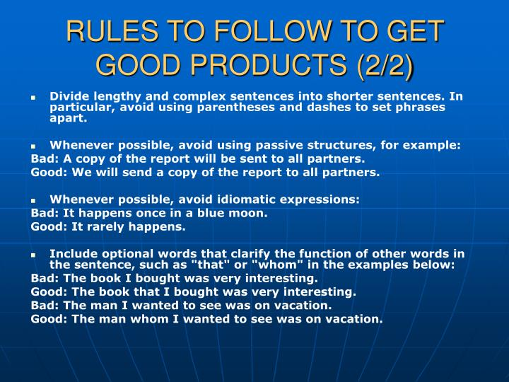 RULES TO FOLLOW TO GET GOOD PRODUCTS (2/2)