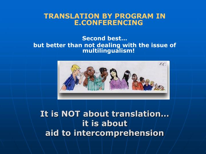 TRANSLATION BY PROGRAM IN E.CONFERENCING