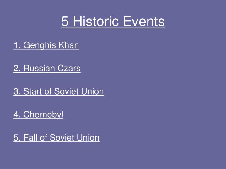 5 Historic Events