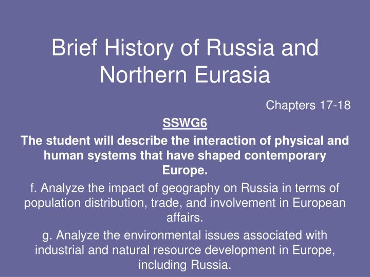 Brief history of russia and northern eurasia