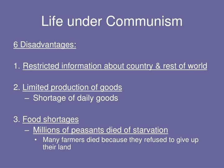 Life under Communism