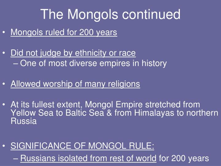 The Mongols continued