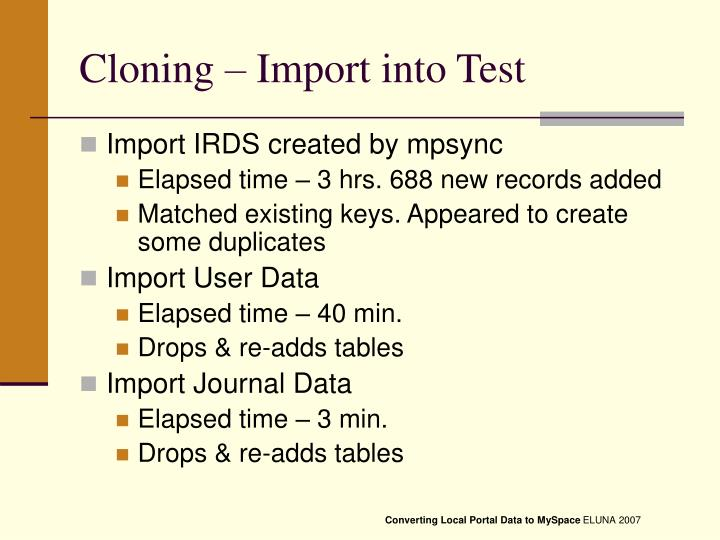 Cloning – Import into Test