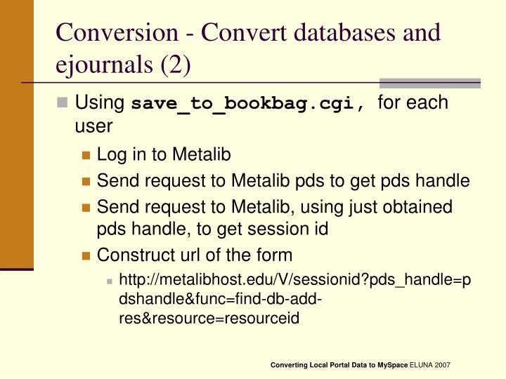 Conversion - Convert databases and ejournals (2)