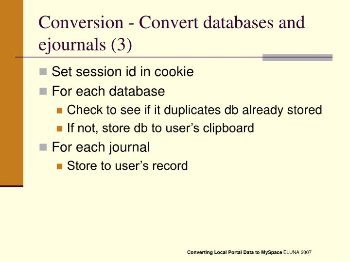 Conversion - Convert databases and ejournals (3)