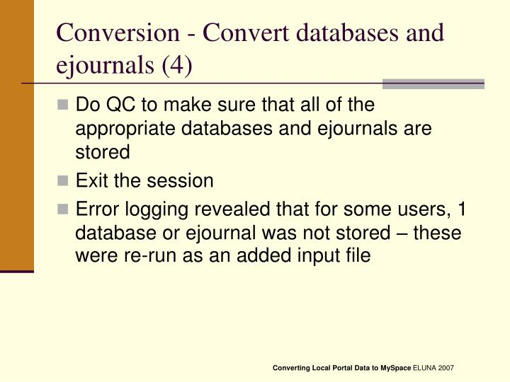 Conversion - Convert databases and ejournals (4)
