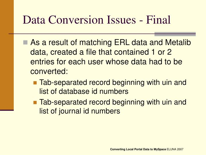 Data Conversion Issues - Final