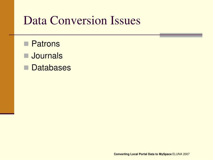 Data Conversion Issues