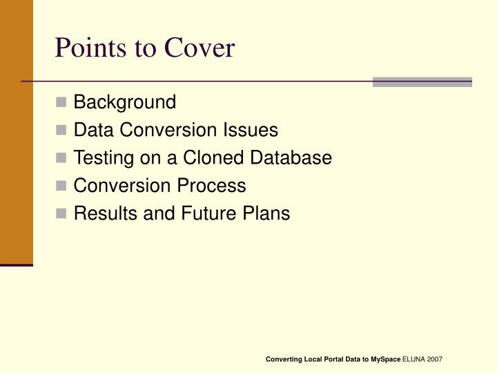 Points to cover