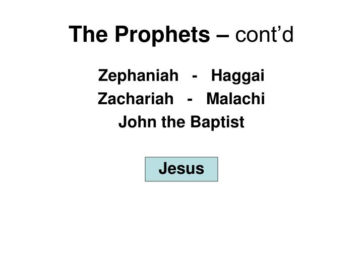 The Prophets –