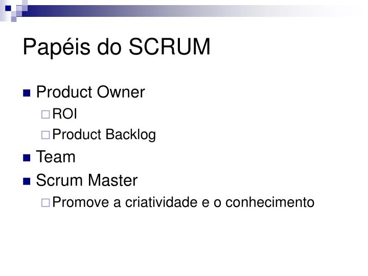 Papéis do SCRUM