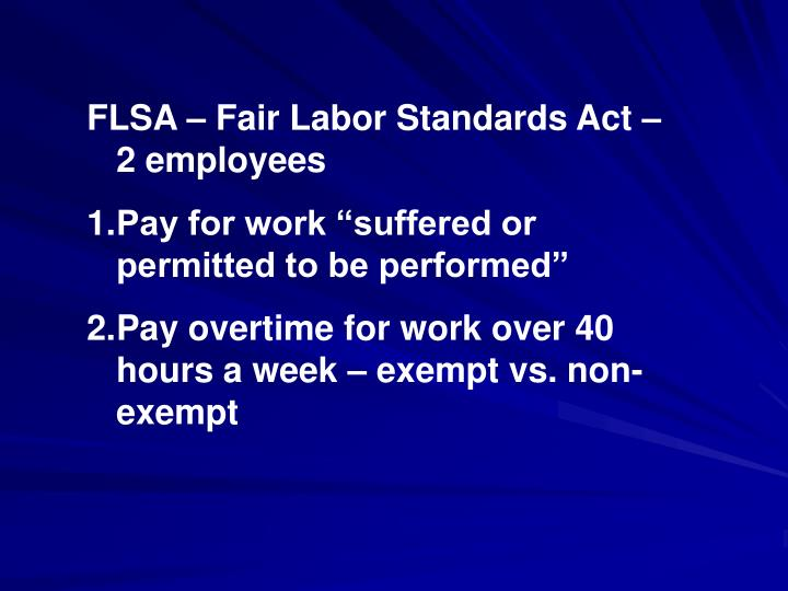 FLSA – Fair Labor Standards Act – 2 employees