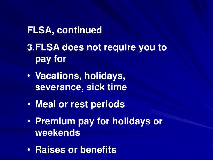 FLSA, continued