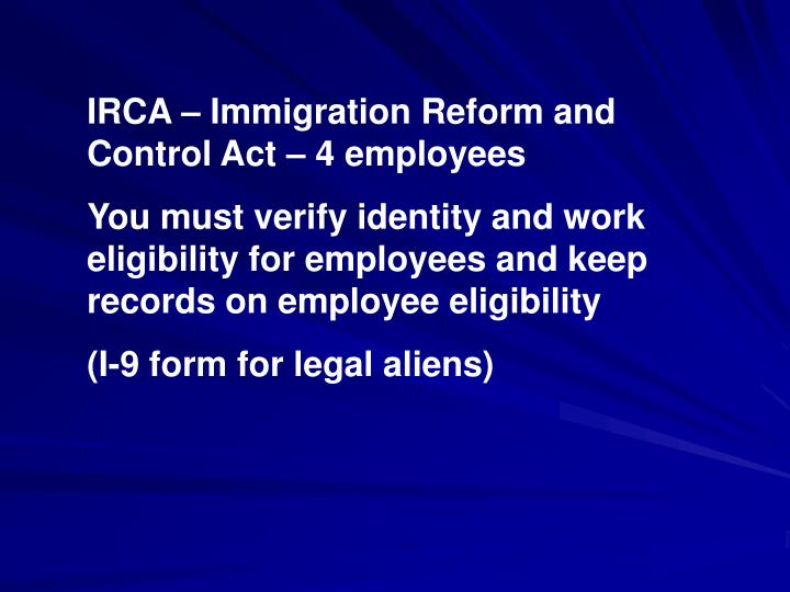 IRCA – Immigration Reform and Control Act – 4 employees
