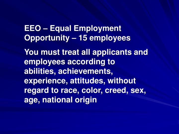 EEO – Equal Employment Opportunity – 15 employees