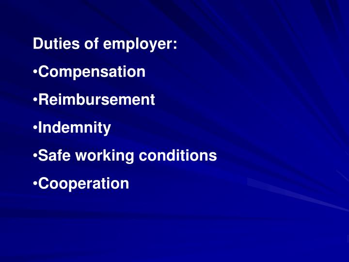 Duties of employer: