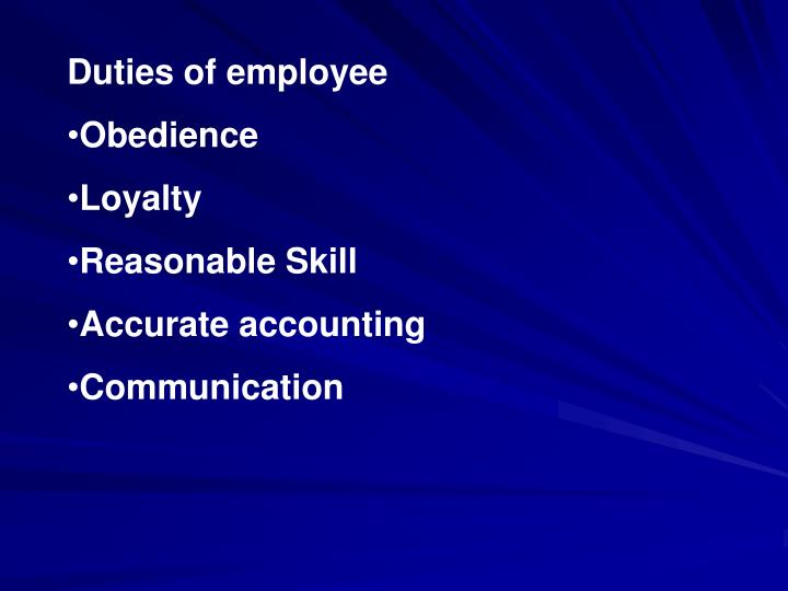 Duties of employee