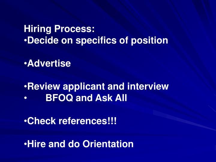 Hiring Process: