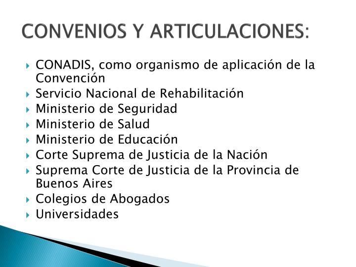 CONVENIOS Y ARTICULACIONES: