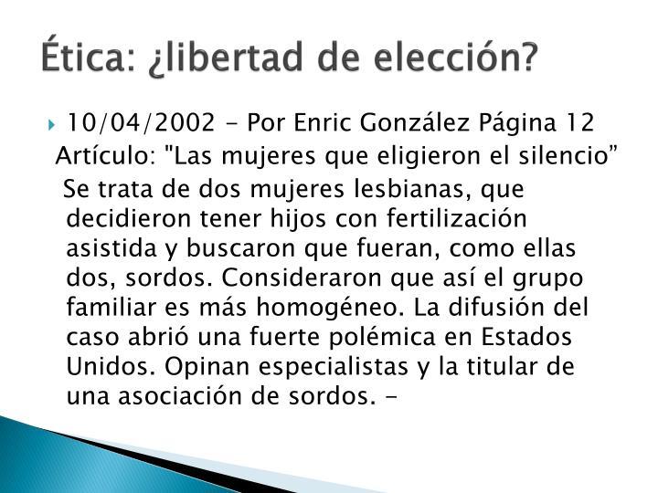 Ética: ¿libertad de elección?