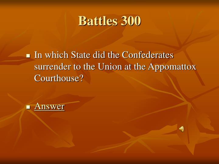Battles 300