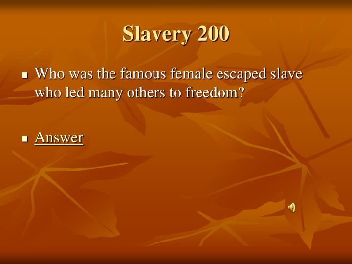 Slavery 200