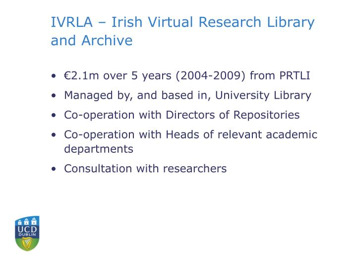 IVRLA – Irish Virtual Research Library and Archive