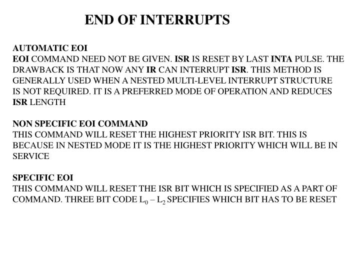 END OF INTERRUPTS