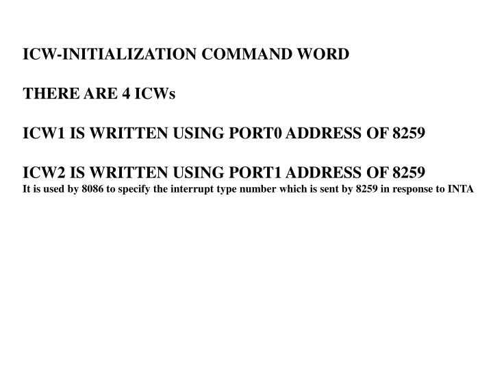 ICW-INITIALIZATION COMMAND WORD