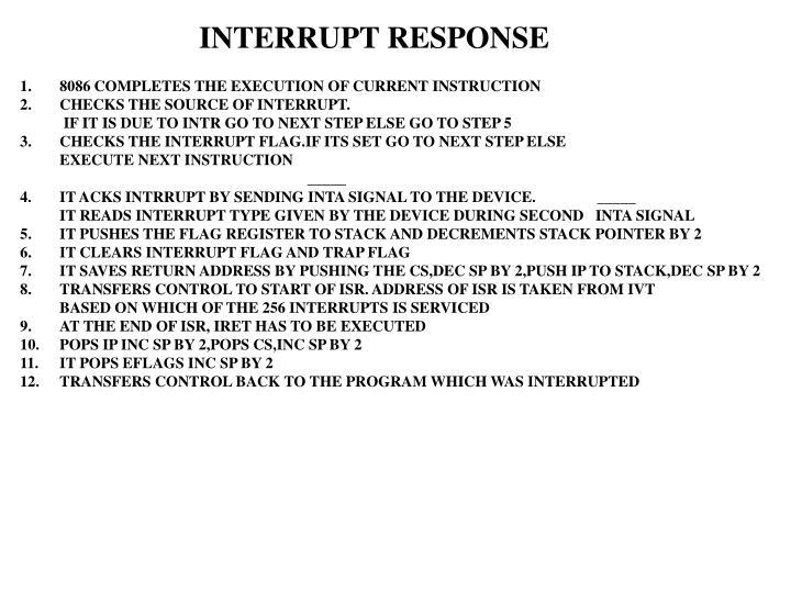 INTERRUPT RESPONSE