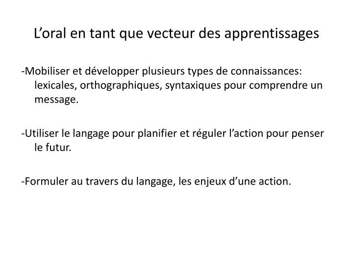 L'oral en tant que vecteur des apprentissages