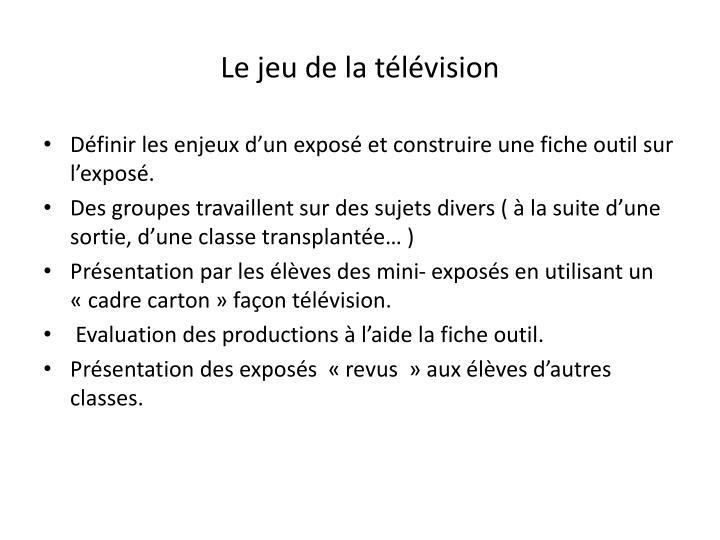 Le jeu de la télévision