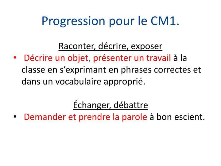 Progression pour le CM1.