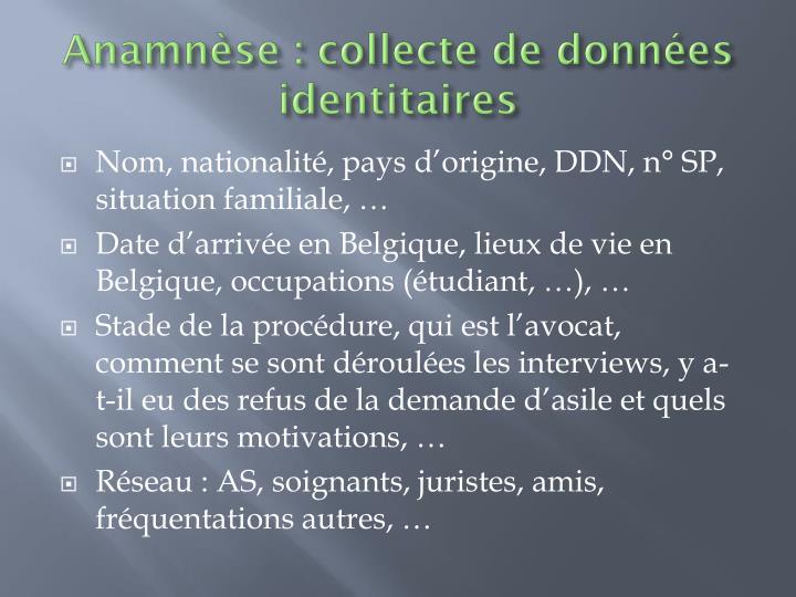Anamnèse : collecte de données identitaires