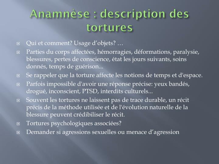 Anamnèse : description des tortures