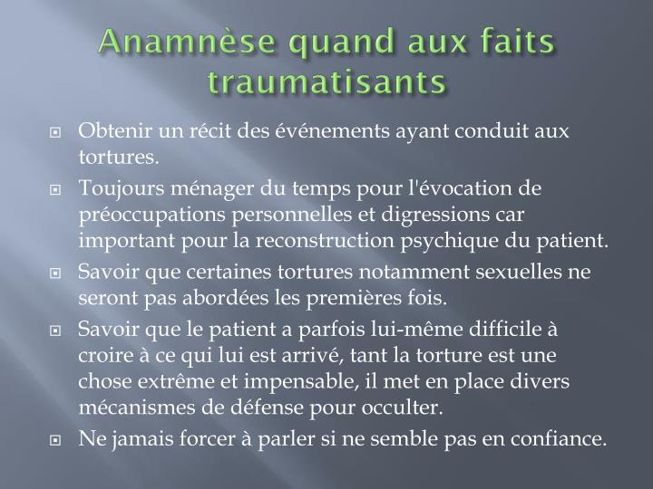 Anamnèse quand aux faits traumatisants