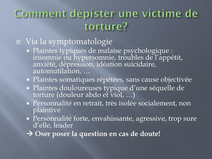 Comment dépister une victime de torture?