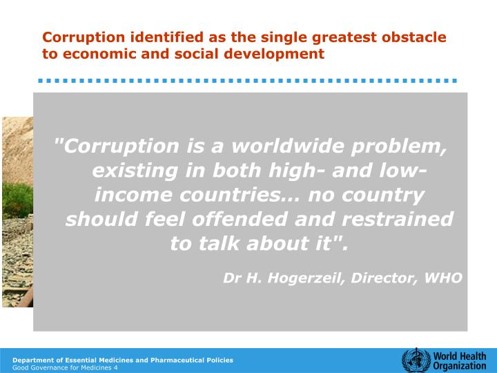 Corruption identified as the single greatest obstacle to economic and social development