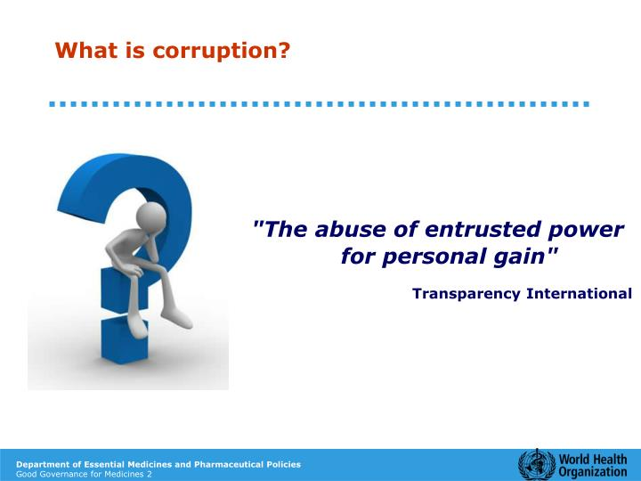 What is corruption?