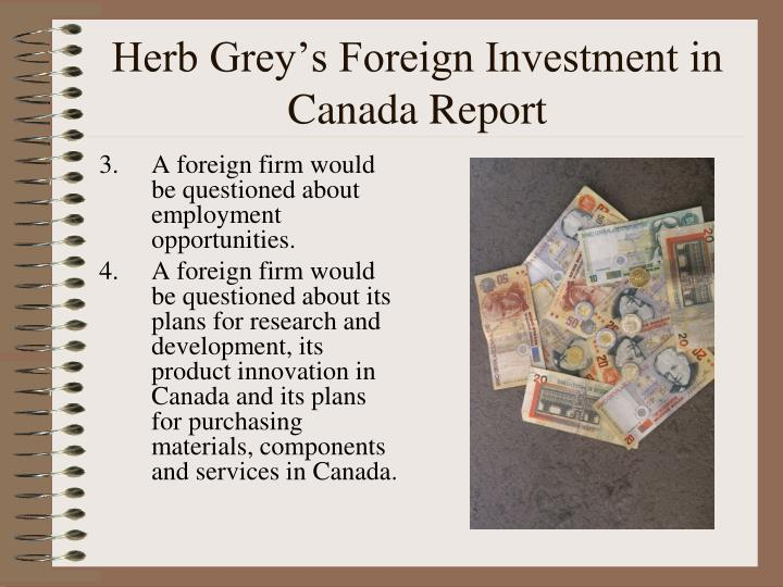 Herb Grey's Foreign Investment in Canada Report