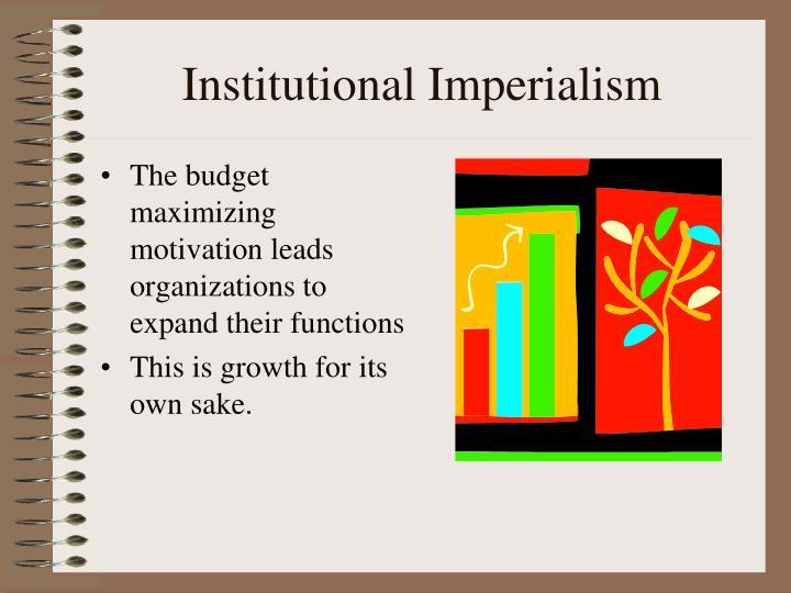 Institutional Imperialism